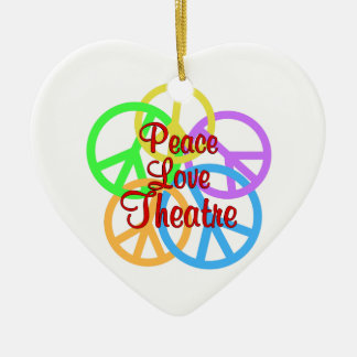 Peace Love Theatre Ceramic Ornament