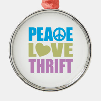 Peace Love Thrift Metal Ornament
