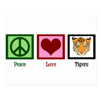 Peace Love Tigers Postcard
