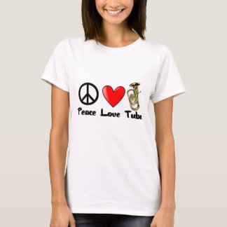 Peace, Love, Tuba T-Shirt