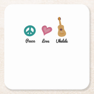 Peace Love Ukelele  Uke Music Lover Funny Gift Square Paper Coaster