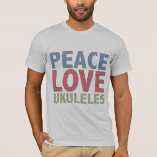 Peace Love Ukuleles T-Shirt
