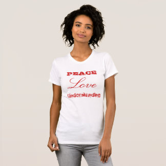 Peace Love Understanding T-Shirt