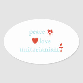 Peace Love Unitarianism Oval Sticker
