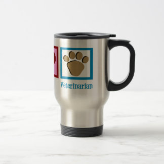 Peace Love Veterinarian Travel Mug