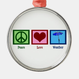 Peace Love Weather Silver-Colored Round Ornament