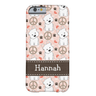 Peace Love Westies Barely There iPhone 6 Case