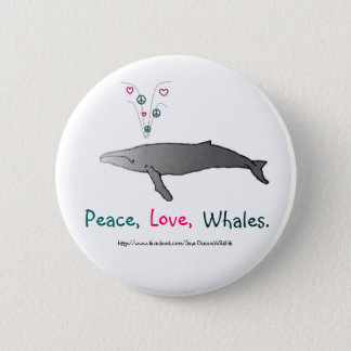 Peace, Love, Whales Button