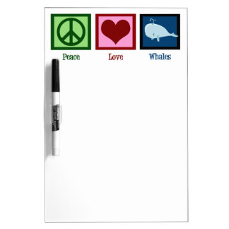 Peace Love Whales Dry Erase Board