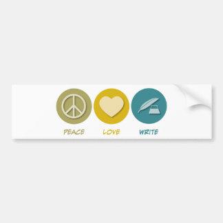 Peace Love Write Bumper Sticker