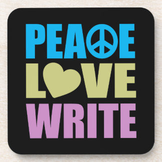 Peace Love Write Drink Coaster