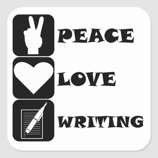 Peace Love Writing Square Sticker