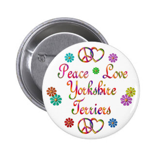 PEACE LOVE YORKSHIRE TERRIERS 2 INCH ROUND BUTTON