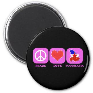 Peace Love Yugoslavia Magnet