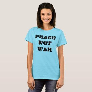 Peace not War TShirt
