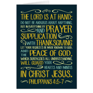 Peace of God Philippians 4:5-7 Greeting Card