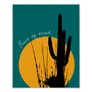 """""""Peace of Mind"""" in the Desert   Poster"""
