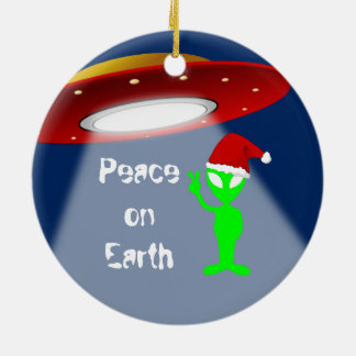 Peace on Earth Alien Funny Round Ceramic Ornament