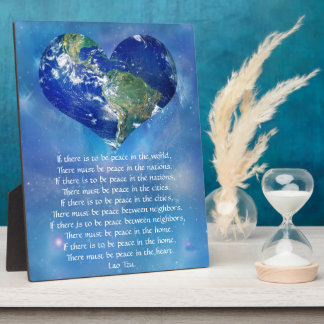 Peace on Earth by Lao Tzu Photo Plaques