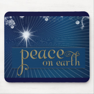 Peace on earth ... in heavenly peace mouse pad