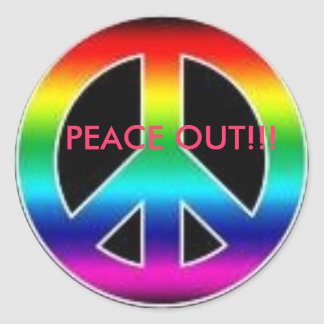 peace out awesome sticker!! classic round sticker