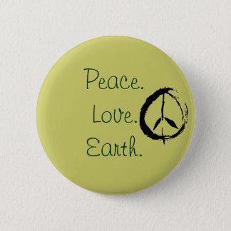 peace, Peace.Love.Earth. 2 Inch Round Button