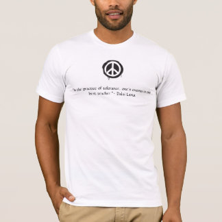 Peace sign Dalai Lama quote T-Shirt