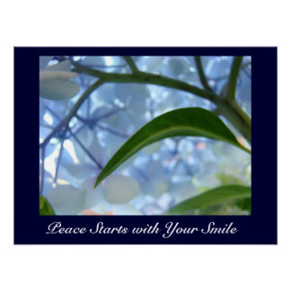 Peace Starts with Your Smile! art prints Blue Poster