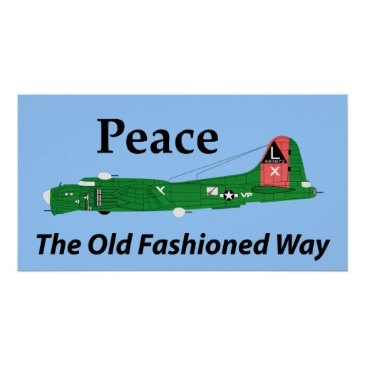 Peace The Old Fashioned Way Poster