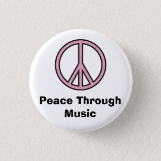 Peace Through Music 1 Inch Round Button