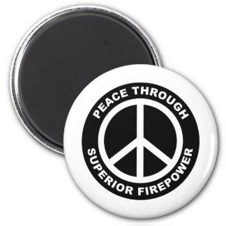 Peace Through Superior Firepower 2 Inch Round Magnet