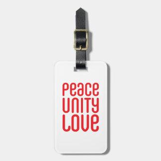 PEACE UNITY LOVE ♥ LUGGAGE TAG