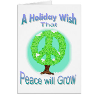 Peace will Grow Holiday Wish Card