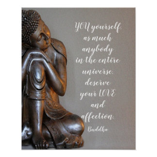 Peaceful Buddha You Deserve Your Love Quote Poster