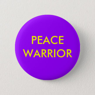 PEACEWARRIOR 2 INCH ROUND BUTTON