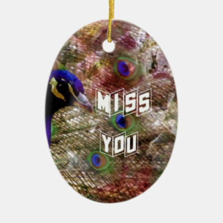 Peacock missing you ceramic oval ornament