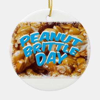 Peanut Brittle Day - Appreciation Day Ceramic Ornament