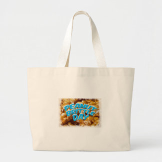 Peanut Brittle Day - Appreciation Day Large Tote Bag