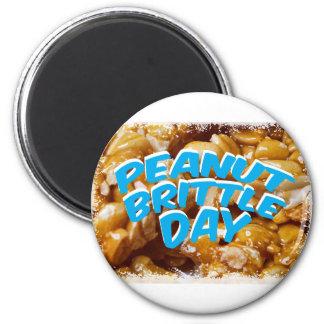 Peanut Brittle Day - Appreciation Day Magnet