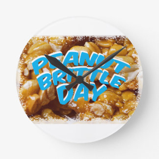 Peanut Brittle Day - Appreciation Day Round Clock