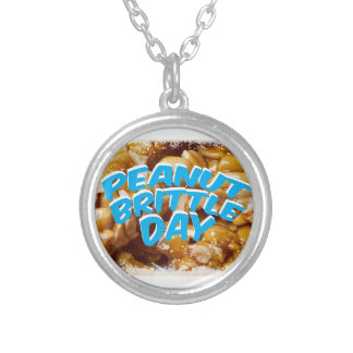 Peanut Brittle Day - Appreciation Day Silver Plated Necklace