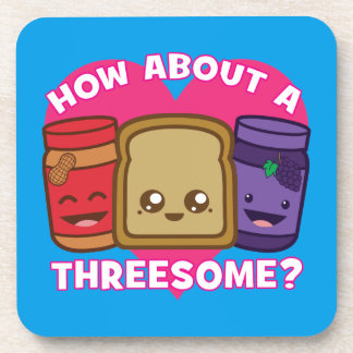 Peanut Butter and Jelly - How About A Threesome? Drink Coasters