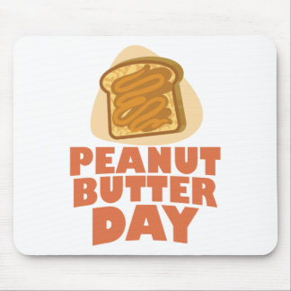 Peanut Butter Day - Appreciation Day Mouse Pad