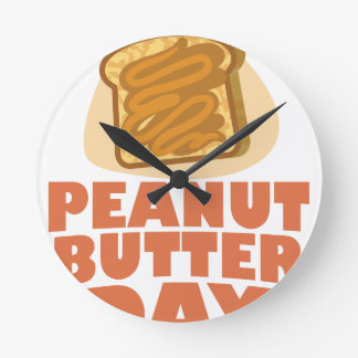 Peanut Butter Day - Appreciation Day Round Clock