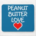 Peanut Butter Love Mousepads