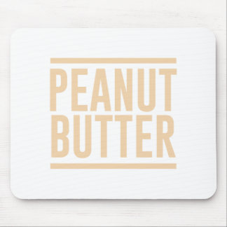 Peanut Butter Mouse Pad