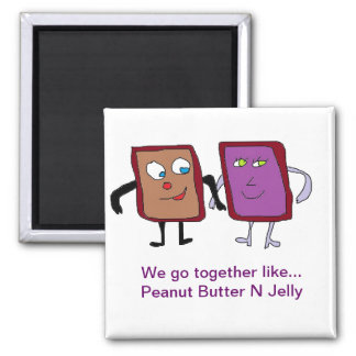 peanut butter n jelly Lover magnet