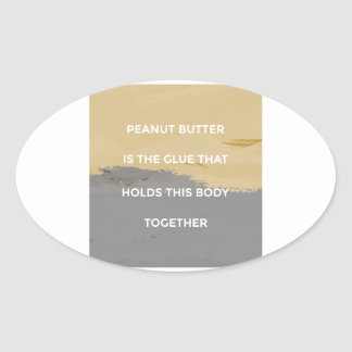 Peanut Butter Rules Oval Sticker