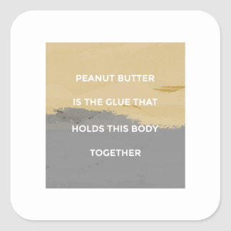 Peanut Butter Rules Square Sticker