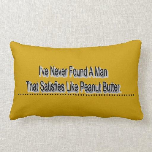 Peanut.  Peanut Butter Pillow